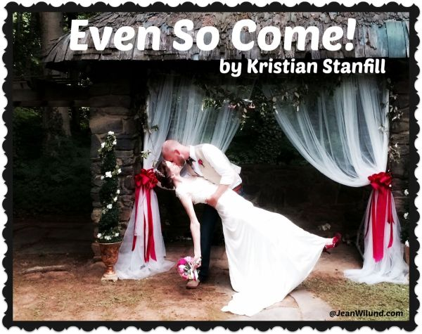 "Click to listen to ""Even So Come"" by Kristian Stanfill via JeanWilund.com"