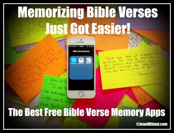 Click to view: Memorizing Bible Verses Just Got Easier! The Best Bible Verse Memory Apps via www.JeanWilund.com Check out these Bible Memory Apps and download one today. It will be one of the best things you remember to do today.
