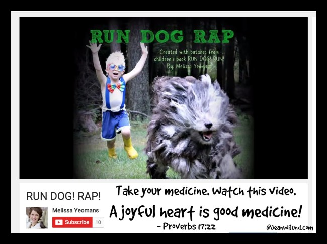 """Click to watch the funny video """"Run Dog! Rap"""" by Melissa Yeomans via www.JeanWilund.com"""