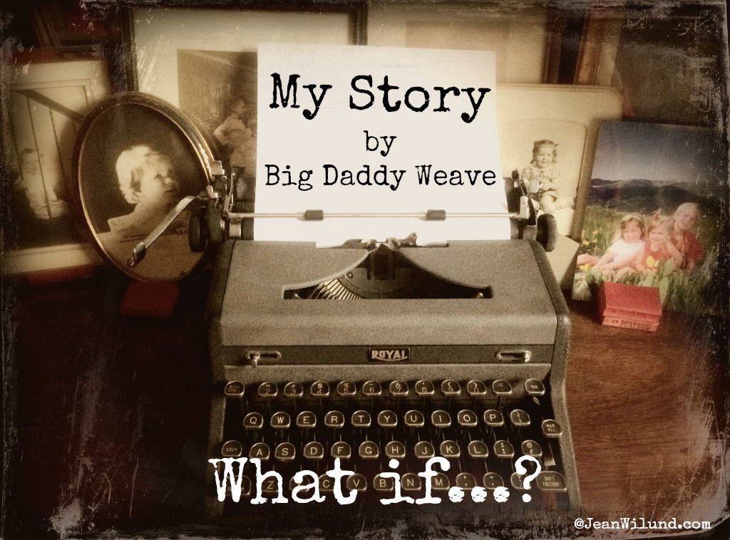 Image result for big daddy weave this is my story