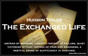 """The Exchanged Life"" by Hudson Taylor - (Chapter and PDF) ""Instead of bondage, liberty; instead of failure, quiet victories within; instead of fear and weakness, a restful sense of sufficiency in Another."" www.jeanwilund.com"