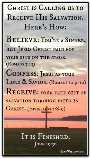 How to Receive Salvation from sin through Christ (via www.JeanWilund.com)