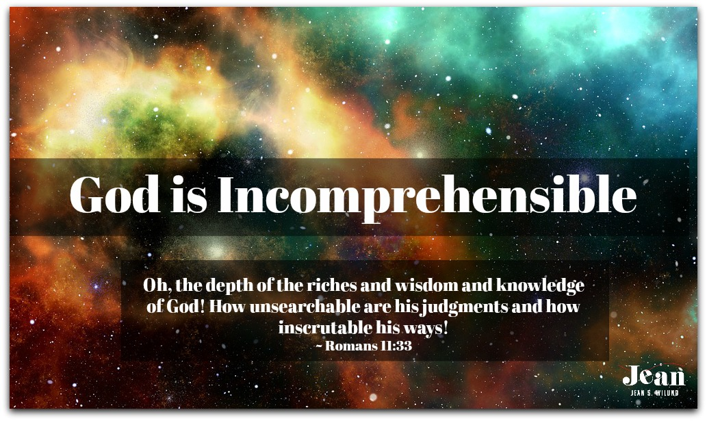 God is Incomprehensible
