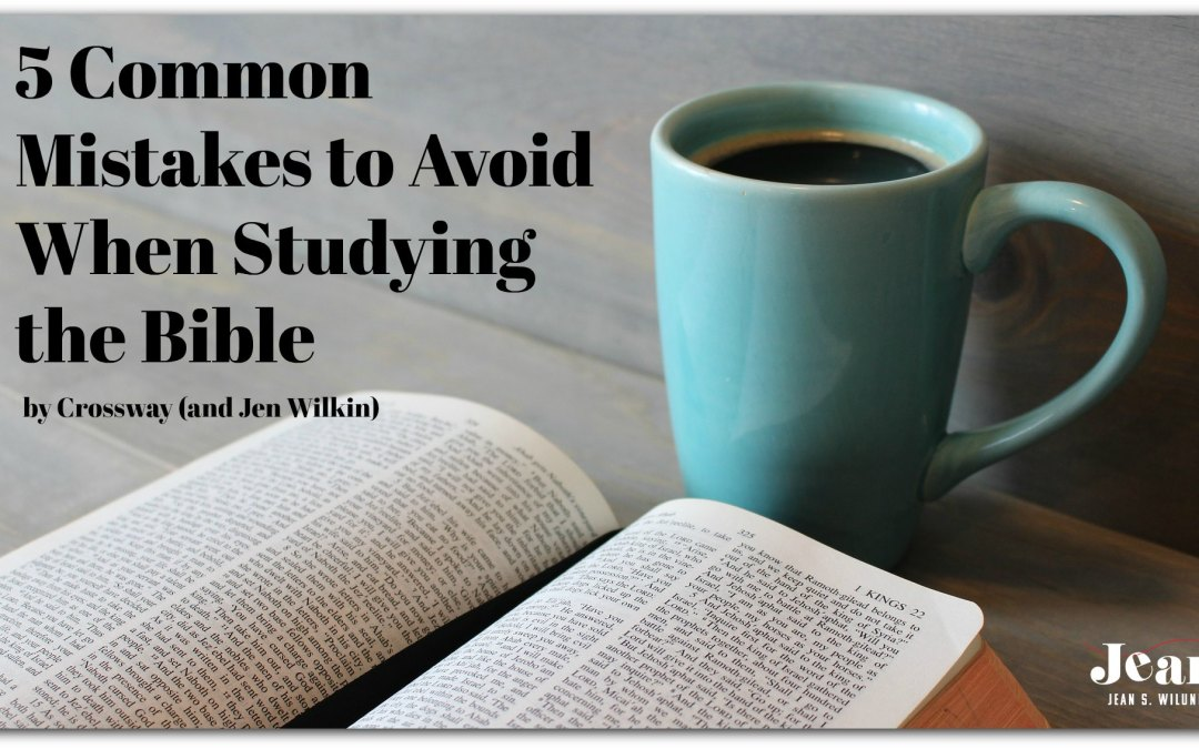 5 Common Mistakes to Avoid When Studying the Bible
