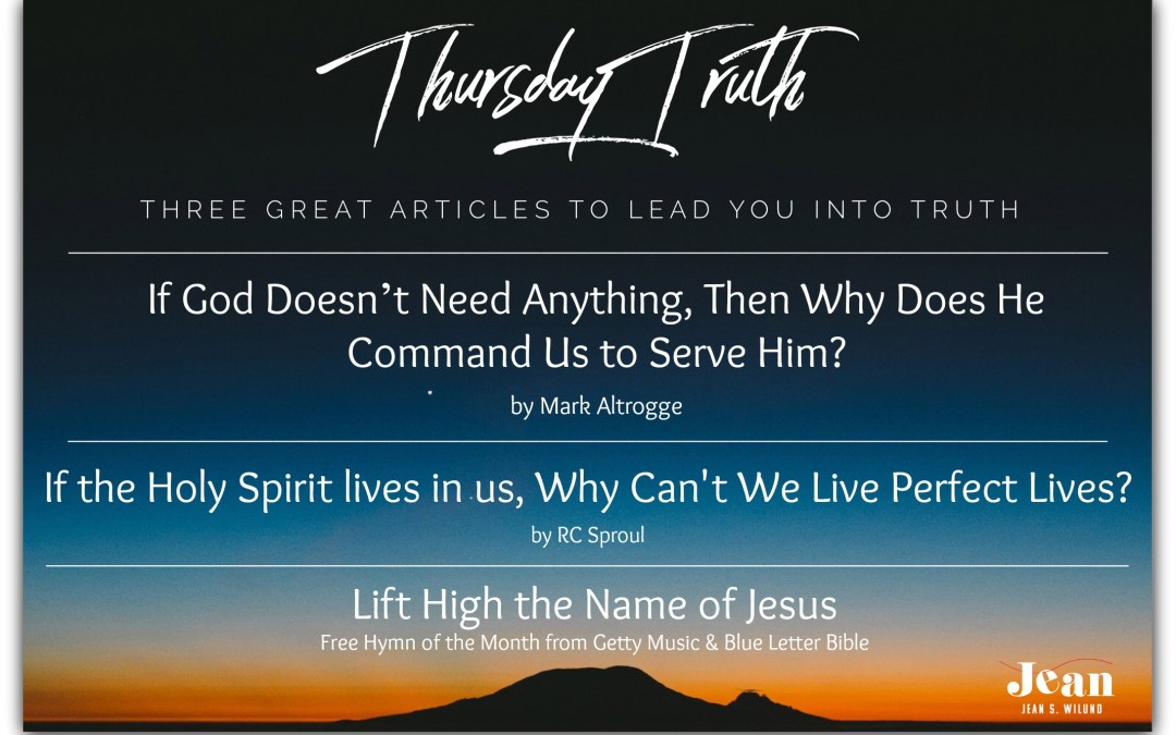 Thursday Truth: Three Great Articles To Lead You into Truth 09-20-18