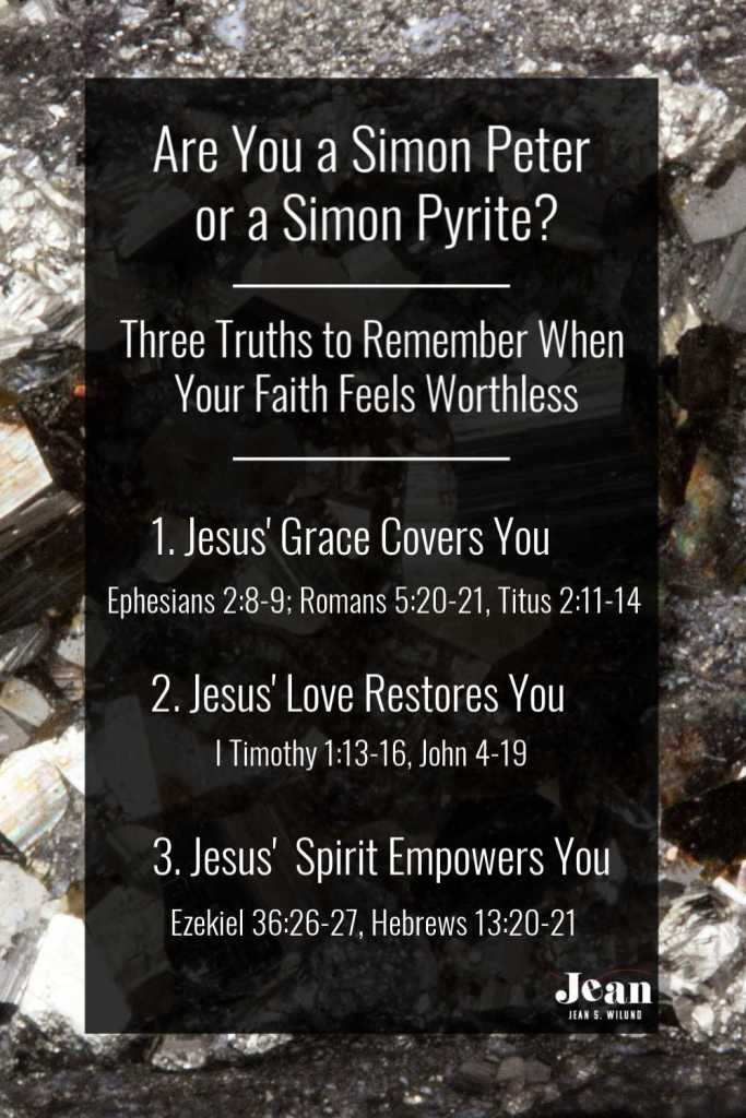 Simon Peter's faith struggled at times, as does ours. But God will grow our faith into bedrock faith when we remember these three truths. (by www.JeanWilund.com via www.InspireAFire.com)