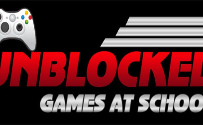 Best Unblocked Games At School Jebonbebot