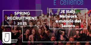 Spring Recruitment 2021: Je Italy, Network e mondo del lavoro