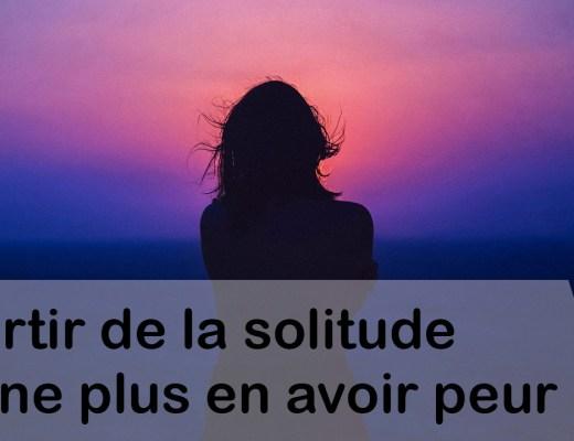 sortir de la solitude