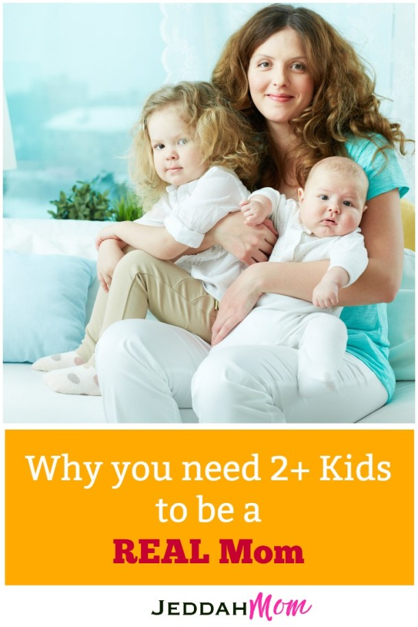 Why you need more than twokids to be a real mom. Supermom vs real mom. This is so true! You never know until you hav ebeen there and done that. |JeddahMom
