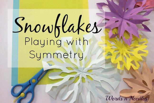 Snowflakes, Symmetry and Scissor Practice