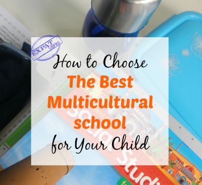 How to Choose The Best Multicultural School For Your Child