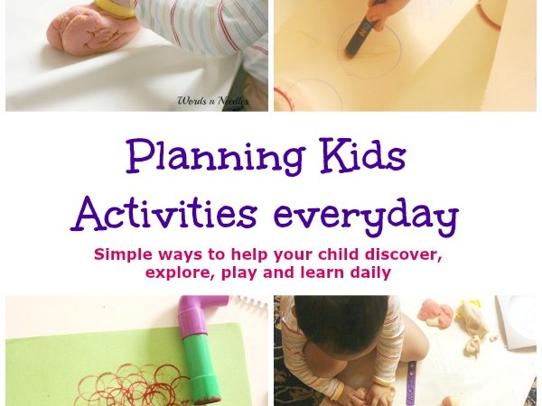 Planning Kids Activities Everyday – Why and How