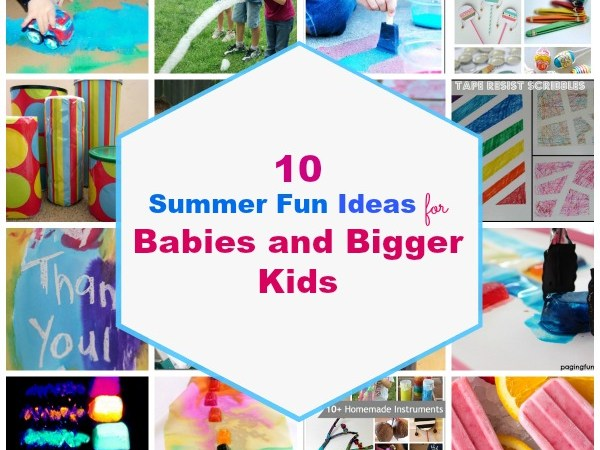Top 10 Summer Play Ideas For Babies and Bigger Kids
