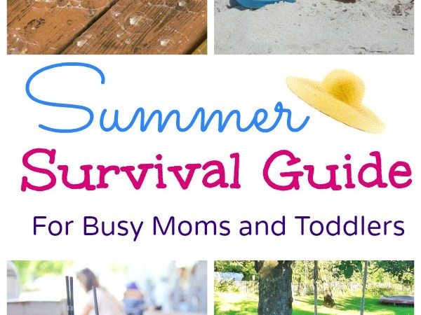 summer survival guide for busy moms and toddlers wordsnneedles