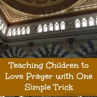 Teaching Children to Love Salah With One Trick