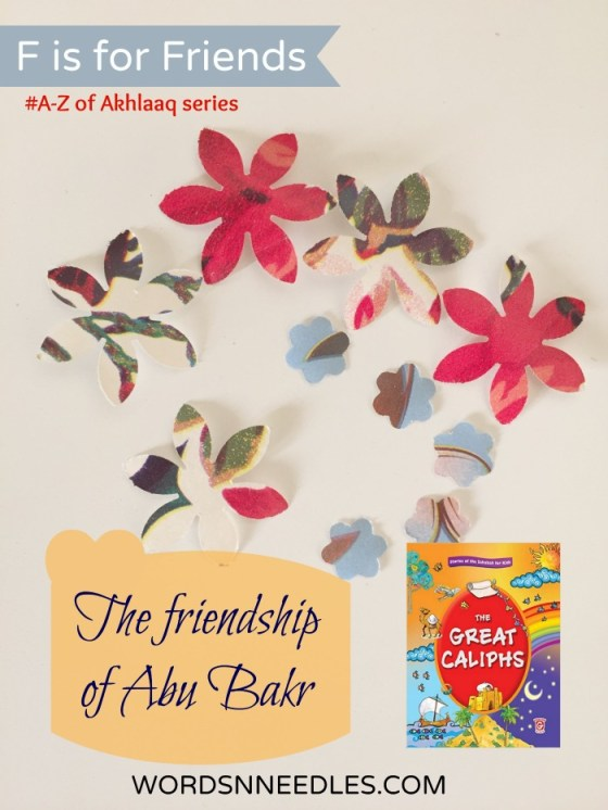 f is for friendship of abu bakr ramadan activity atoz of akhlaaq series