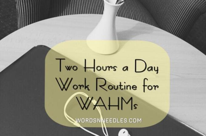 2Hour a Day Office Routine for WAHMs