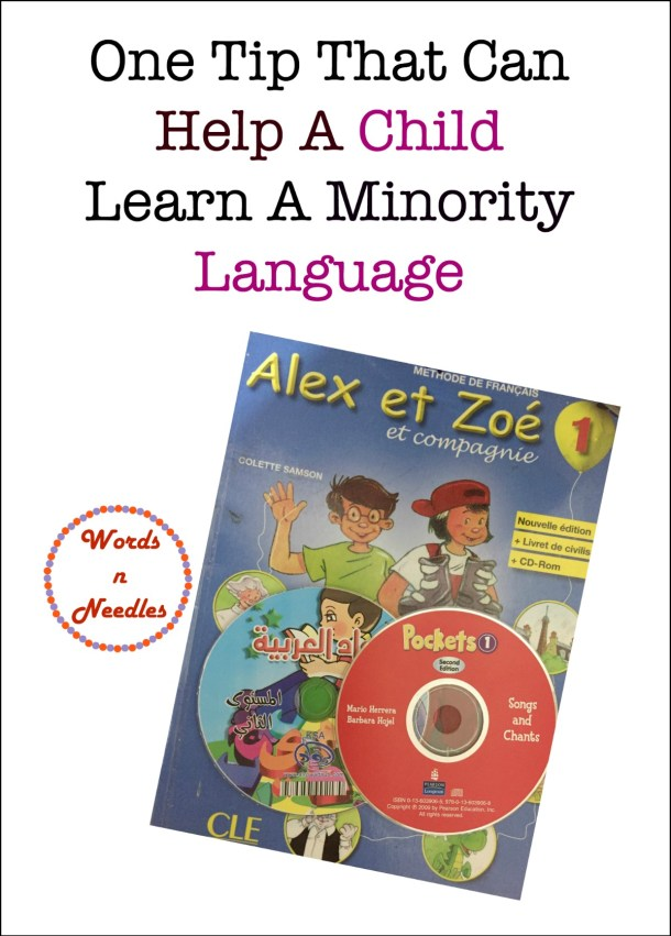 Help a child learn a minority language through videos and play multilingual parenting teaching foreign languages growing world citizens teaching Arabic french