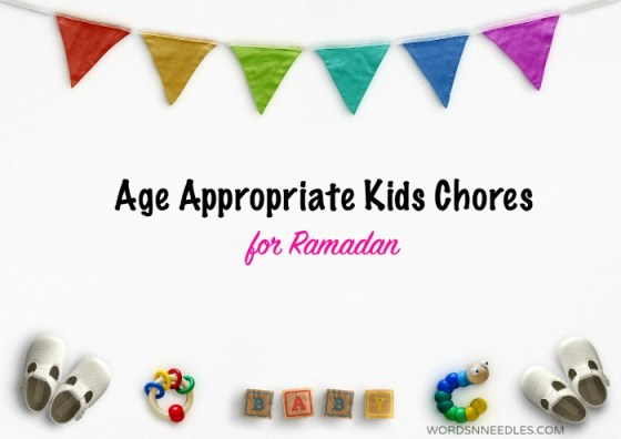 age appropriate chores for kids in Ramadan