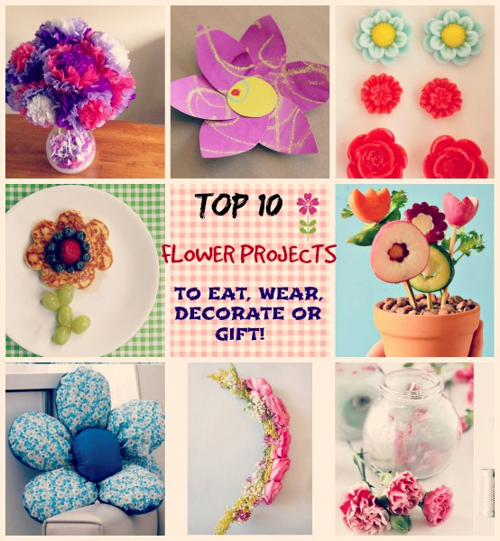 Top 10 flower projects to eat wear decorate or gift national flower month recipes crafts ideas