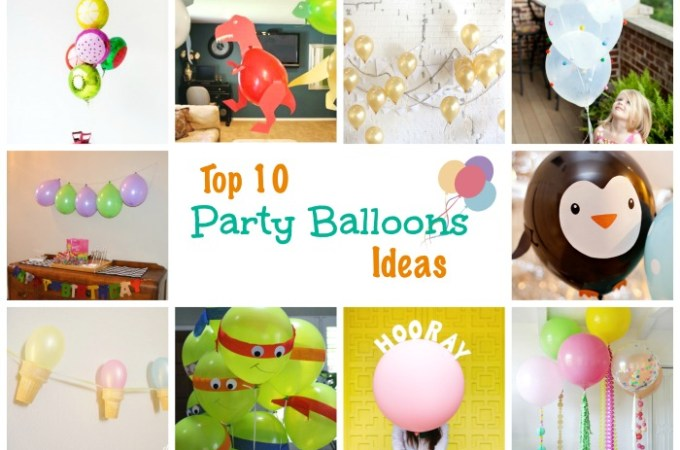 Top 10 Party Balloon Ideas