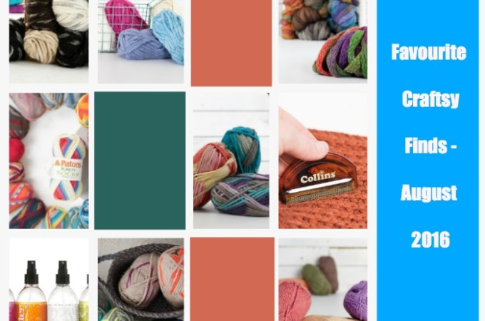 Favourite Craftsy Finds List August 2016