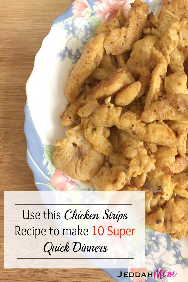 Chicken Strips recipe plus 10 quick dinners JeddahMOm