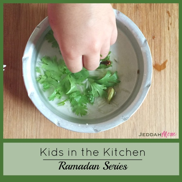 Kids in the Kitchen Ramadan Series JeddahMom