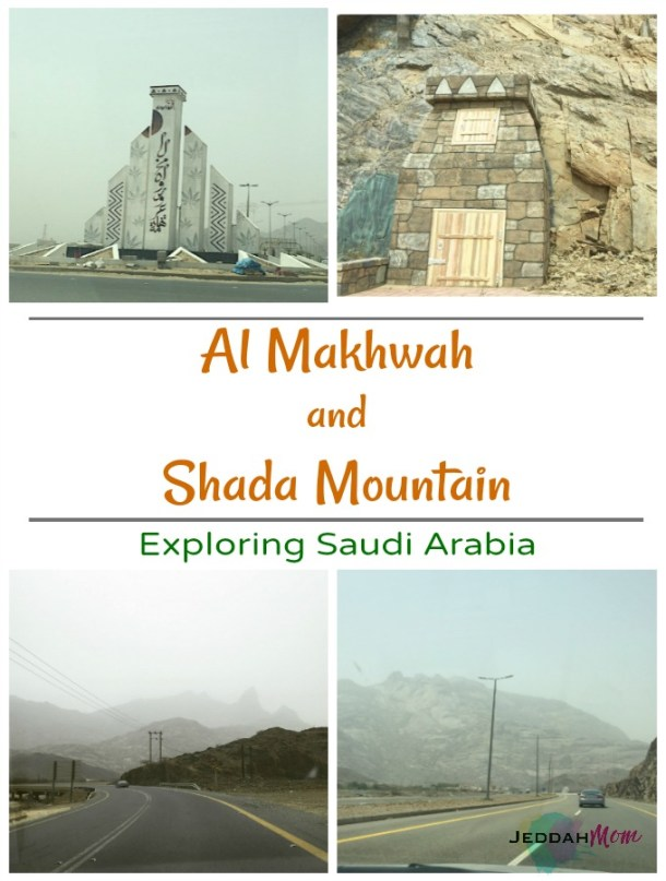 Al MAkhwah town and Shada Mountain as part of Exploring Saudi Arabia series on Jeddah Mom