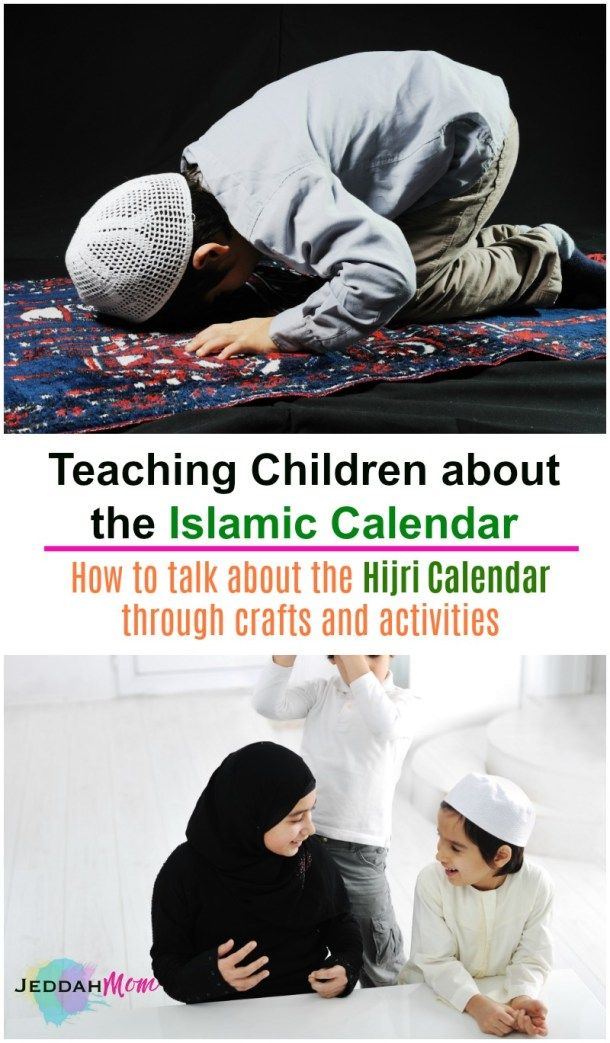 Teaching Children about 12 islamic months and their importance the Islamic Calendar and Hijri Muslim Kids Activities JeddahMom