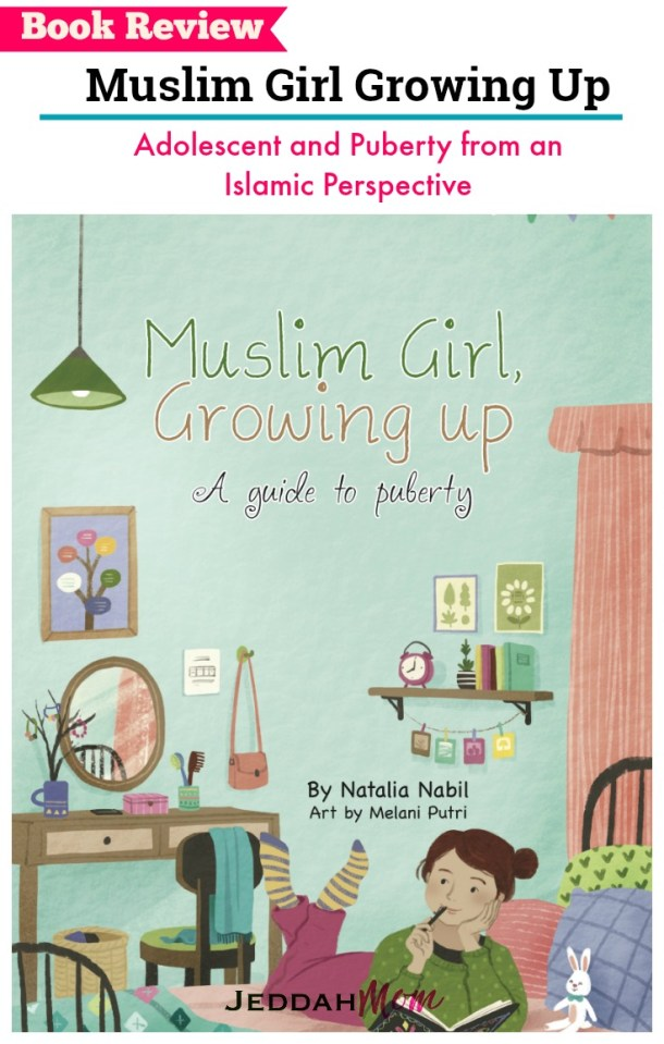 Books for Muslim Kids Muslim Girl Growing up Natalia Nabil JeddahMom