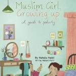 Muslim Girl Growing Up: A Guide to Puberty – Book Review