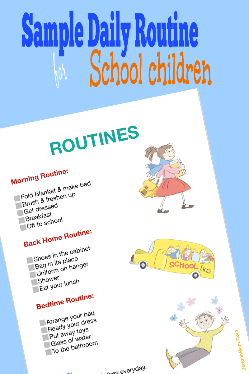 Sample Daily routine chart for school children 8x12 JeddahMOm Teach children to do their chores and save time in the mornin by following a routine chart every day.