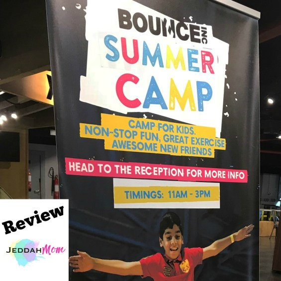 Bounce Inc Jeddah Summer Camp Review and Giveaway JeddahMom