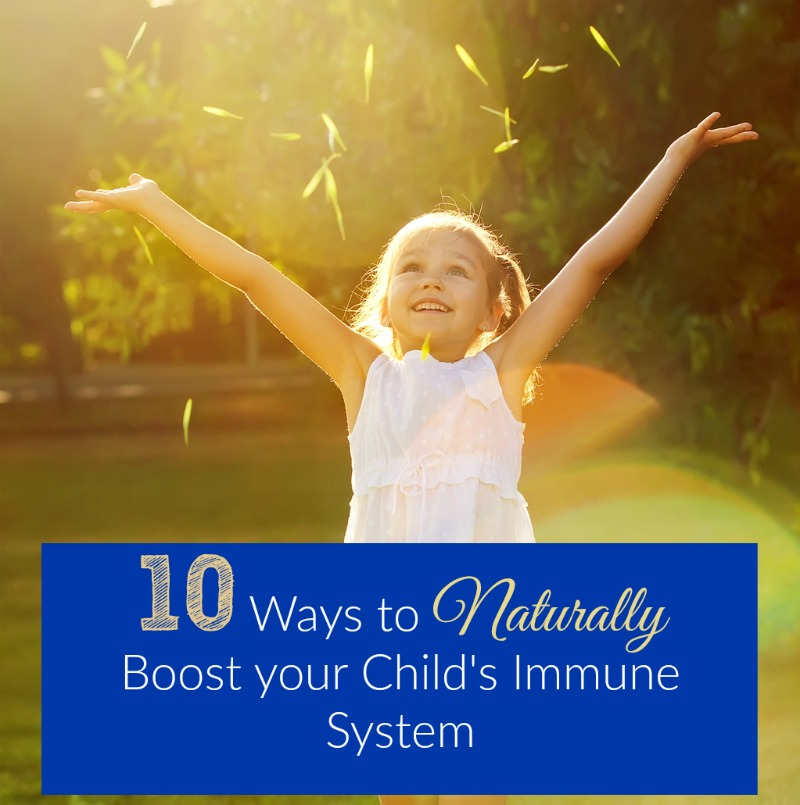 10 Natural Ways to Boost your Kids' Immunity