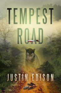 Justin Edison's Tempest Road covers features a jungle path with bullets, a black panther and a bloody knife in the title.