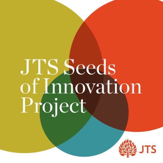 Seeds of Innovation: Recognizing and Rewarding Innovation Within the JTS Alumni Community