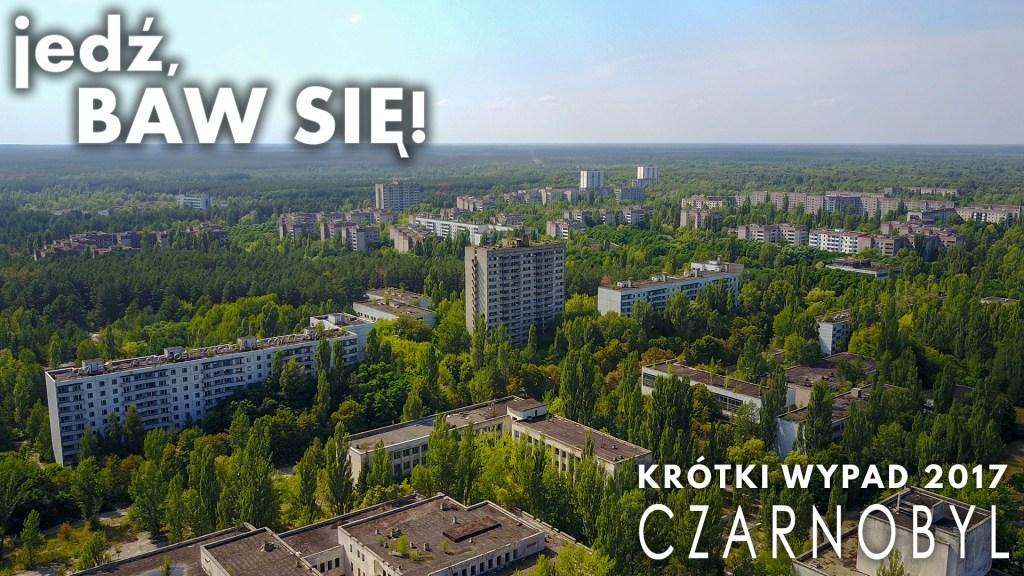 Czarnobyl 2017 - film