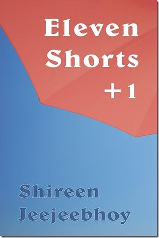 Eleven Shorts  1 Shireen Jeejeebhoy 600px 20 Aug 2011