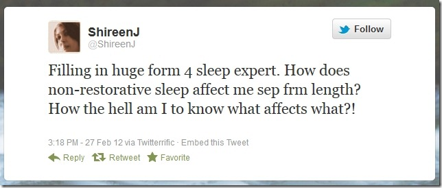 Sleep Questionnaire Tweet 1 Shireen Jeejeebhoy 2012-02-27