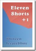 Eleven Shorts  1 Buy This Book 120x180 Shireen Jeejeebhoy