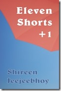 Eleven Shorts  1 Buy This Book 120x180 Shireen Jeejeebhoy