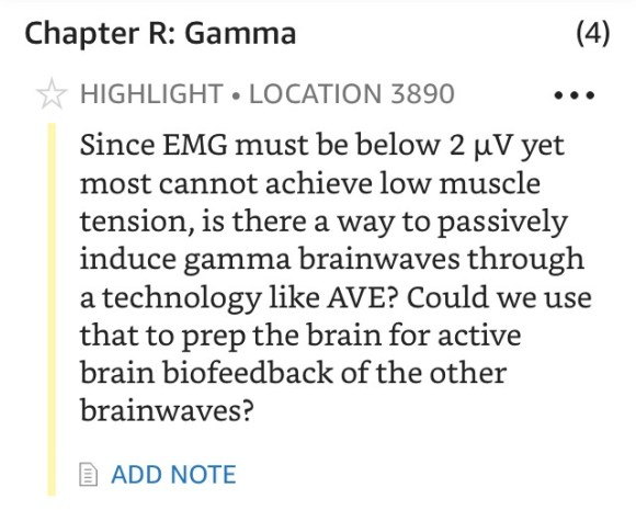Since EMG must be below 2uV yet most cannot achieve low muscle tension, is there a way to passively induce gamma brainwaves through a technology like AVE? Could we use that to prep the brain for active brain biofeedback of the other brainwaves?
