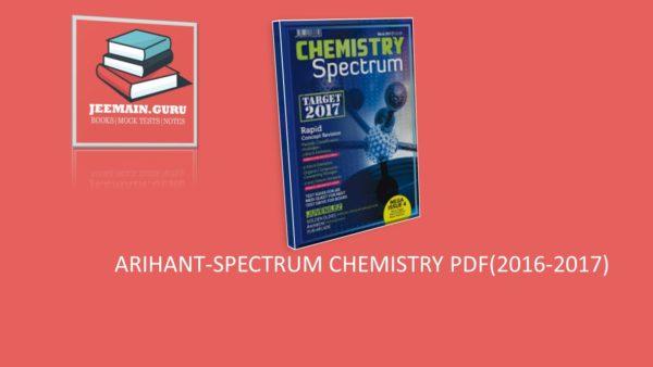 ARIHANT-SPECTRUM CHEMISTRY PDF(2016-2017)