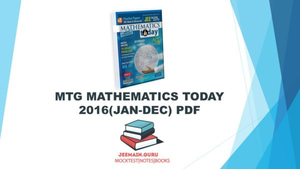 MTG MATHEMATICS TODAY 2016(JAN-DEC) PDF