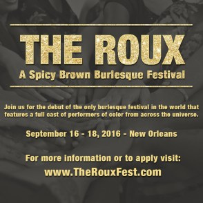 The Roux: A Spicy Brown Burlseque Festival