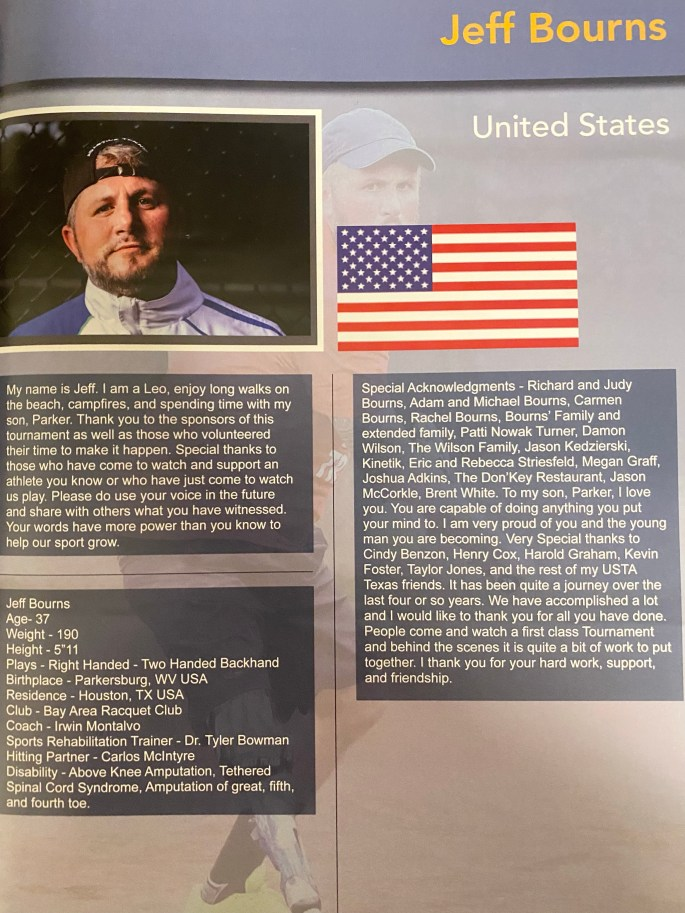 American Jeff Bourns Player Biography for the USA TAP OPEN in 2018. The tournament featured some of the best Adaptive Standing Tennis players from around the world. Jeff was a player and an organizer of the event. It was the final Slam Bourns would play in before retiring in 2019 ranked fourth in the world in his category of play.