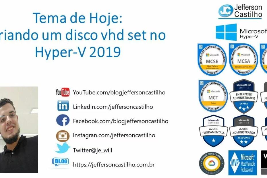 Criando um disco vhd set no Hyper-V 2019