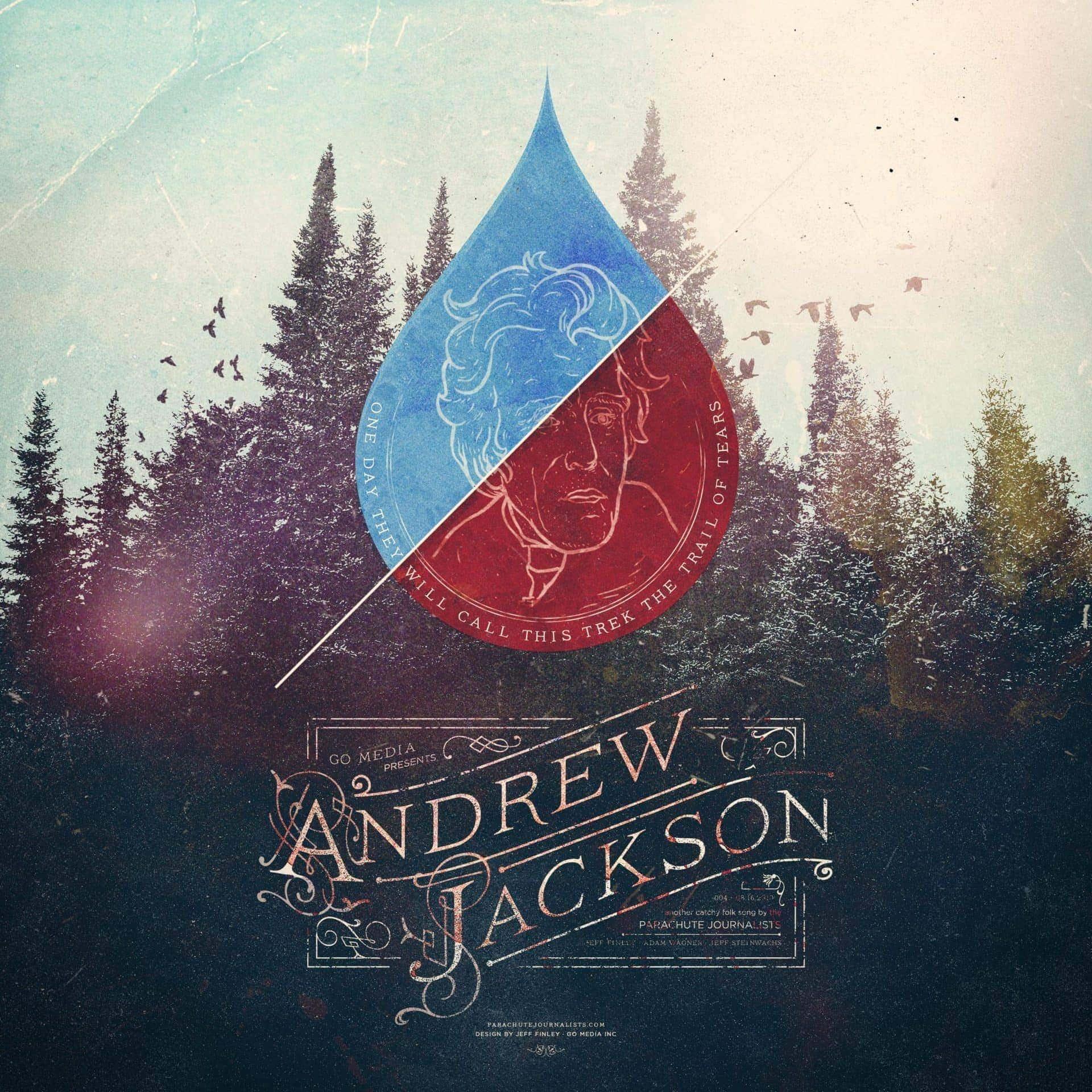 Parachute Journalists - Andrew Jackson